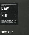 Impossible Instant Film B&W 600 - Black Frame Edition Gen 2.0